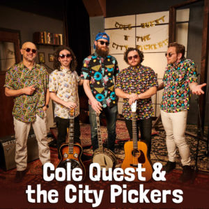 Cole Quest and The City Pickers